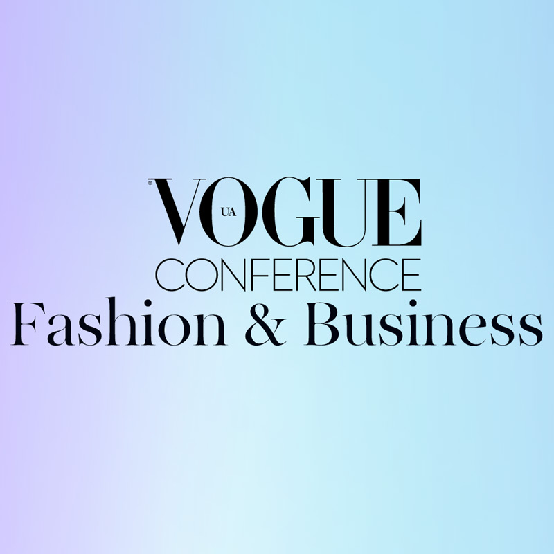 THE SECOND CONFERENCE VOGUE IN UKRAINE