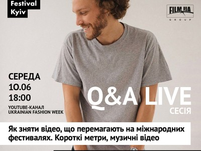 Fashion Film Festival Kyiv-2020: Q&A live-сесія Павла Буряка